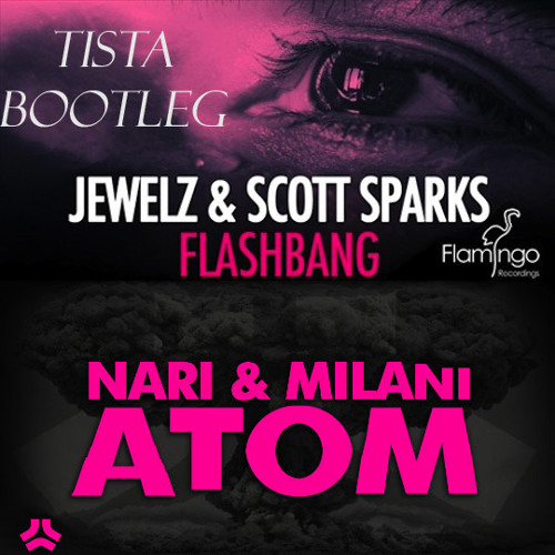 AtomBang (Tista Bootleg) - Atom vs Flashbang