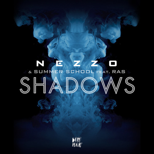 Nezzo, Summer School - Shadows feat. RAS (Teasers)