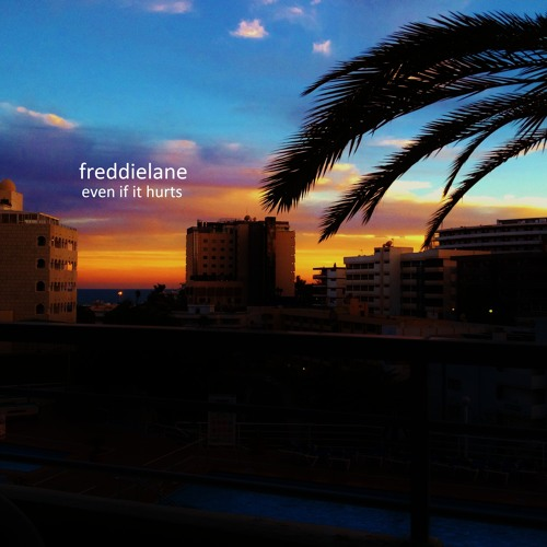 Freddie Lane - Even If It Hurts [Radio Edit]