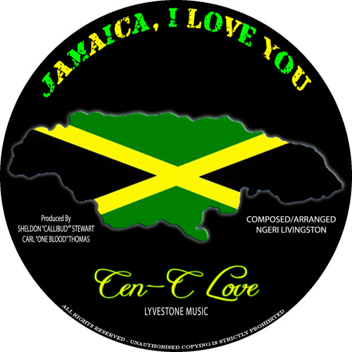 Cen'C Love - Jamaica, I Love You
