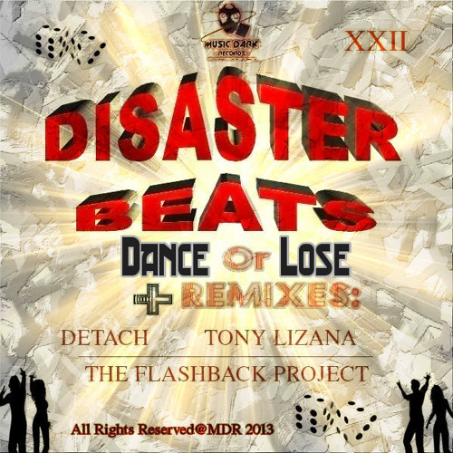 DISASTER BEATS - Dance Or Loose (Detach Remix) [Music Dark Records]