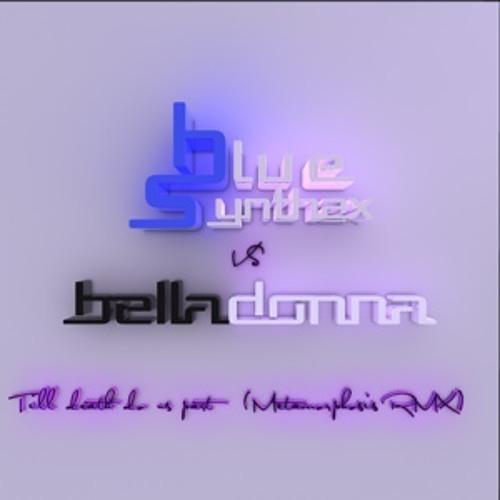 Blue Synthax VS Belladonna - Till death do us part ( Metamorphosis RMX)