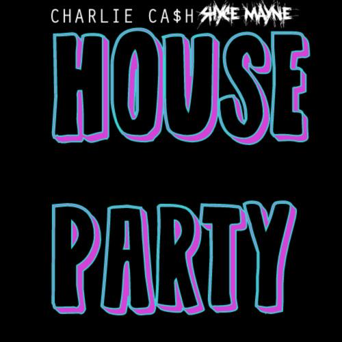 Charlie Ca$h x shYce maYne - House Party [ Freestyle ]