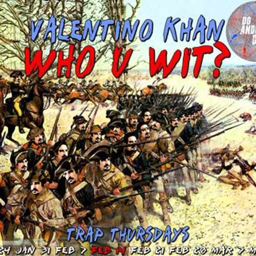 Who U Wit by Valentino Khan