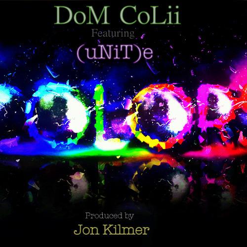 DoM CoLii feat. (uNiT)e - Colors (prod. Jon Kilmer)
