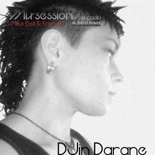 "DJin-DARANE - 15.02.2013 @ Baselounge.de ""Mike Bell and Friends"""