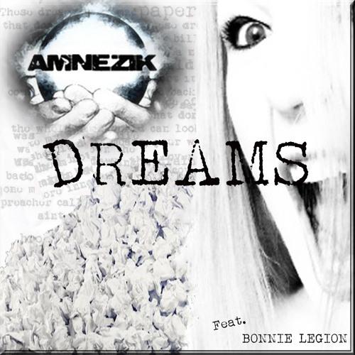 Amnezik ft. Bonnie Legion - Dreams (Original Mix)