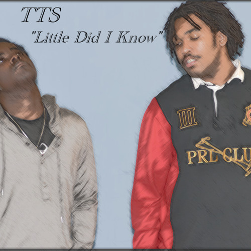 TTS- Little Did I Know
