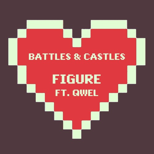 Battles and Castles by Figure ft. Qwel (Instrumental)