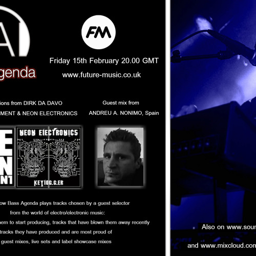 Bass Agenda 47 with guest selections from Dirk Da Davo: Neon Judgement & mix by A Nonimo