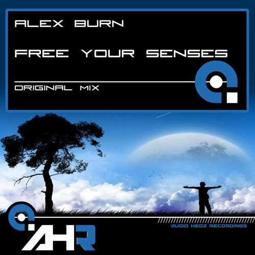 Alex Burn - Free Your Senses