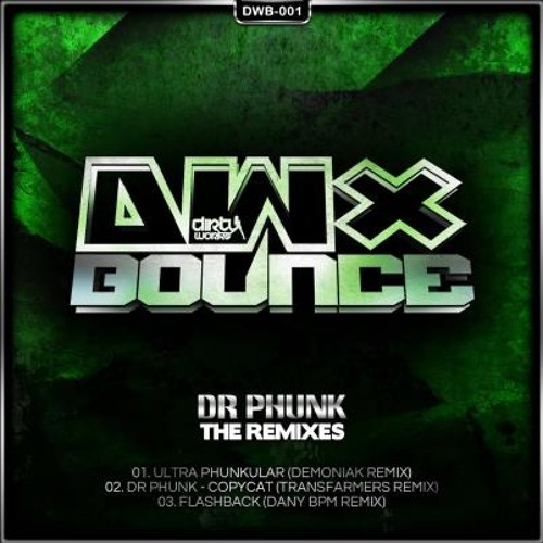 Dr.Phunk - Flashback (Dany BPM rmx) [Short preiview]
