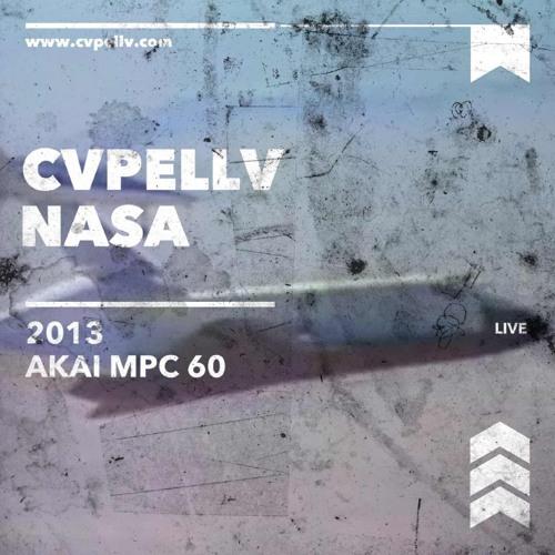 CVPELLV - NASA (LIVE ON AKAI MPC 60 & AKAI MFC 42)