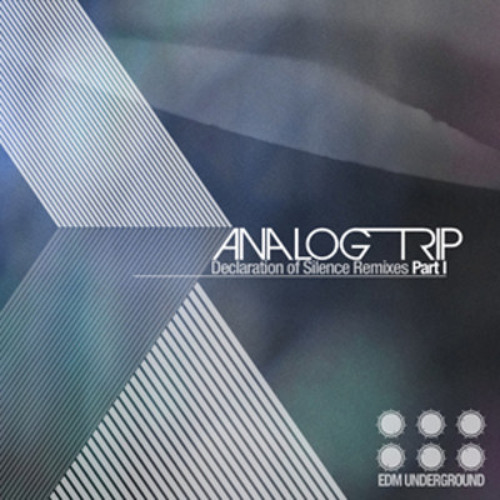 Analog Trip - Declaration of Silence  Out now on Beatport www.elektrikdreamsmusic.com