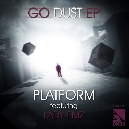 GO - Platform ft Lady Emz (Clip) - DNBB Recordings [DNBB059]