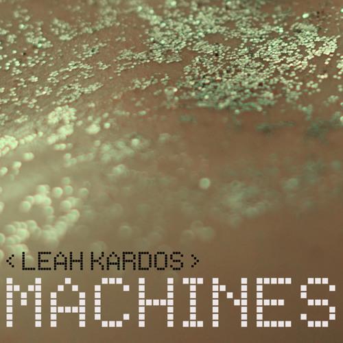 Leah Kardos - Incantation