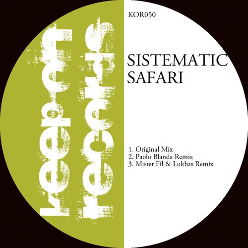 Sistematic - Safari - Original Mix