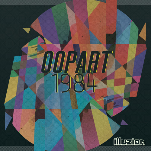 Oopart - 1984 (Original Mix)