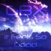 GBX - It Feels So Good mp3