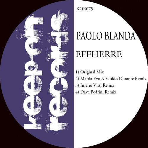 Paolo Blanda - Effherre (Mattia Evo & Guido Durante Remix)
