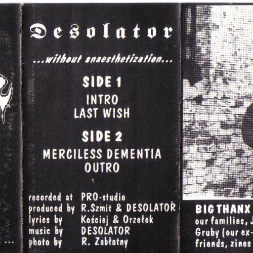 "Desolator ""...without anaesthetization..."" 1992 demo tape"