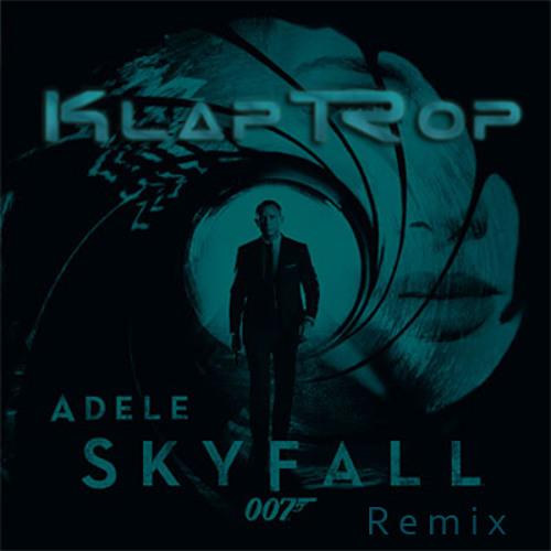Adele - Skyfall (Klaptrop Remix) [DL in Description]