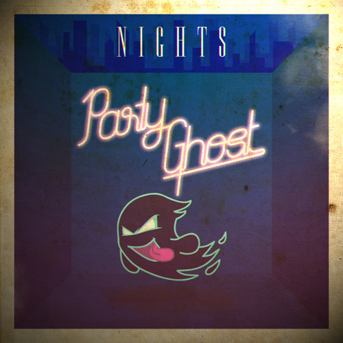 Nights by Party Ghost