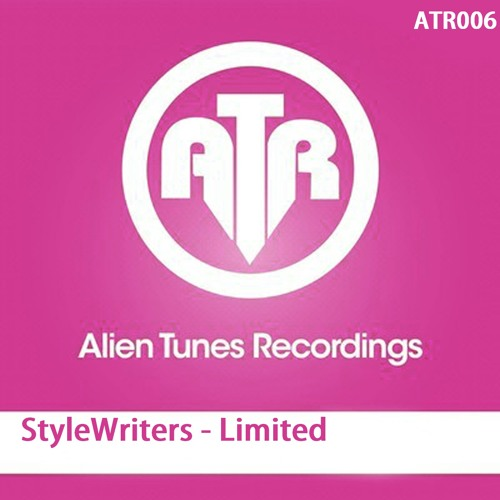 StyleWriters - Limited [ Alien Tunes Recordings ]