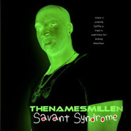TheNamesMillen Savantype ish  Prod By D'elements