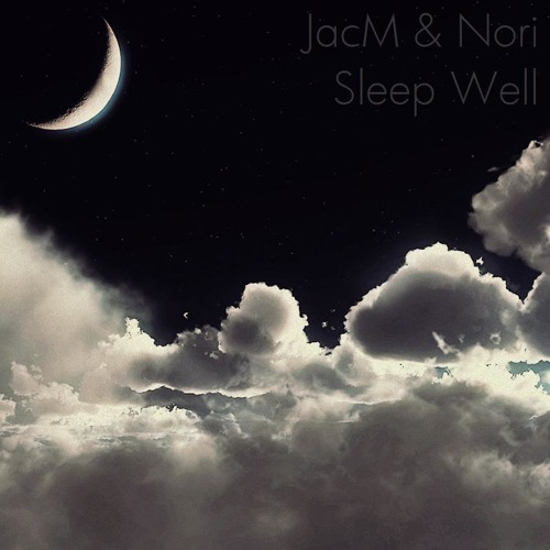 Sleep Well by JacM & Nori