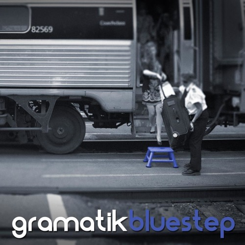 Bluestep by Gramatik