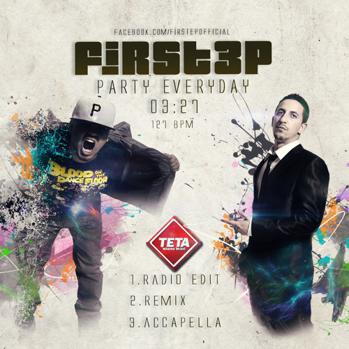 Firstep - Party Everyday (Radio Edit 2013) Free DL