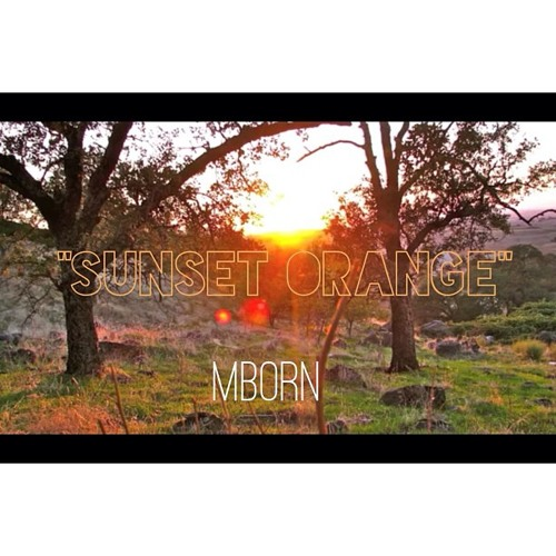 """Sunset Orange"" Become Beat Tape"