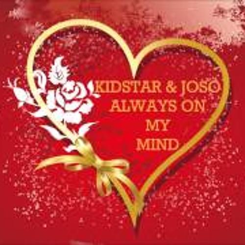 Kidstar & Joso - Always On My Mind