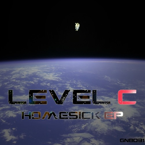 Level C - Homesick EP - OUT NOW !!!!!!! Links to buy included