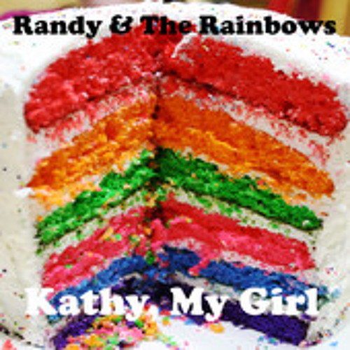 Randy and The Rainbows - Don't Let Go