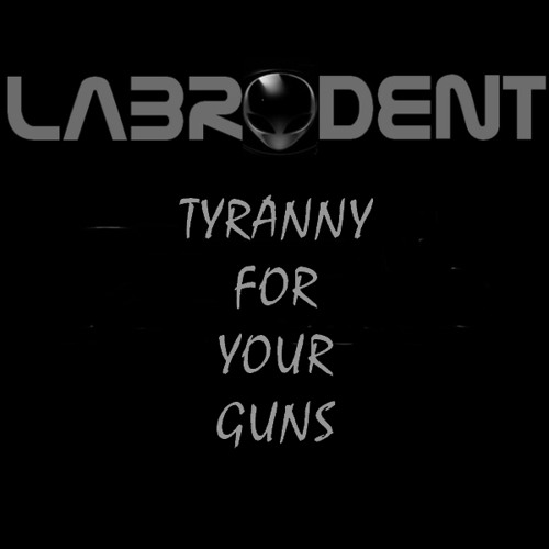 Tryanny For Your Guns