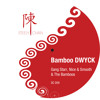 Gang Starr, Nice & Smooth & The Bamboos - Bamboo DWYCK (Steely Chan's Blender Mash)