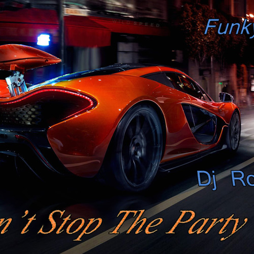 Funky Lights & Dj Robert.T - Don't Stop The Party ( New Single 2013 )