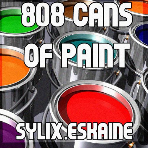 Sylix & ESKAiNE - 808 Cans Of Paint (Original Mix)