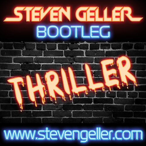 Thriller (Steven Geller Bootleg)