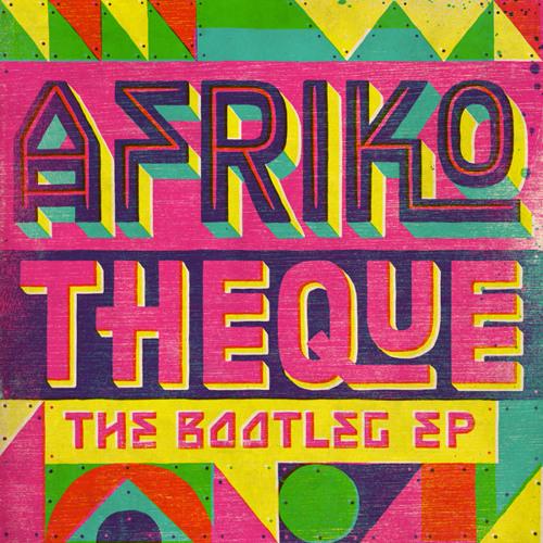 Les Ya Toupas du Zaire - Je Ne Bois Pas Beaucoup (Jamnight's Remix) AFRIKO-THEQUE EP: The Bootleg EP