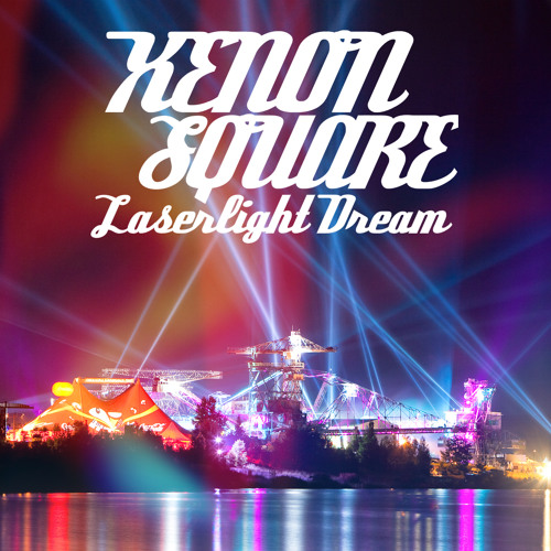 Xenon Square - Laserlight Dream (Original Mix)