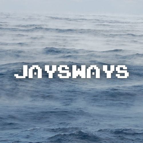 JaysWays - Until The End Of Time (Oceans) - 2012