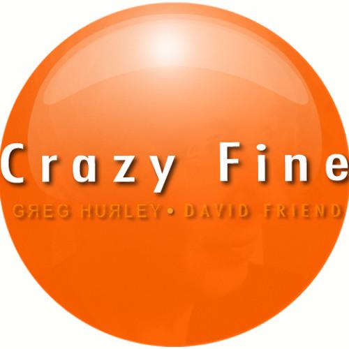 Crazy Fine - Greg Hurley: slide/vocals, Dave Friend: guitar/drums/bass