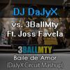 Dj DaJyX vs 3BALLMTY - Baile de Amor (DaJyX Mashup) (ft Joss Favela)