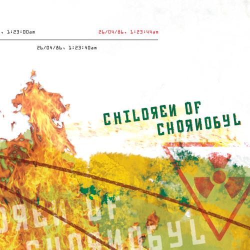 Children of Chornobyl remix 17Feb13