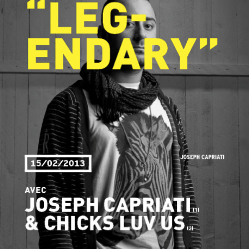 Chicks Luv Us, Legendary Party @ Spartacus Club with Joseph Capriati 15.02.13
