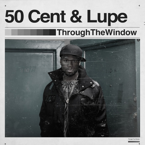 50 Cent Ft  Lupe Fiasco - Looking Through The Window by