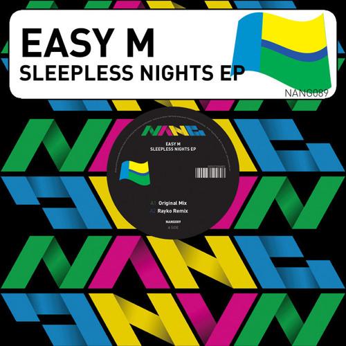NANG089 [Easy M - Sleepless Weekends] (Rayko Remix) 96 kbps